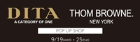 【DITA】【THOM BROWNE EYEWEAR】POP UP SHOP開催中