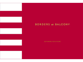 「BORDERS at BALCONY」POP UP SHOP 2019 WINTER