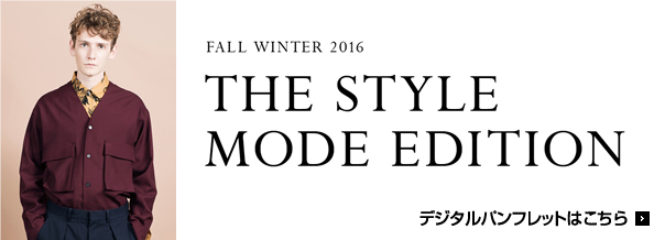 THE STYLE MODE EDITION FALL WINTER 2016